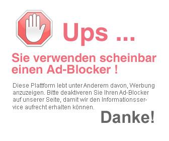 Bitte deaktivieren Sie Ihren A d - Blocker - Danke!