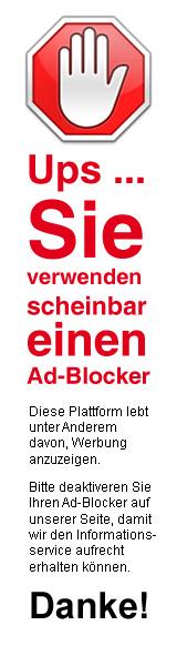 Bitte deaktivieren Sie Ihren Ad - Blocker - Danke!